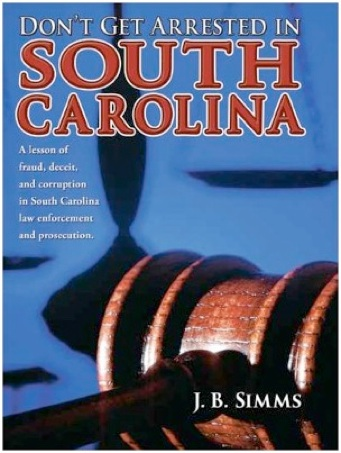 Don't Get Arrested in South Carolina-JB Simms