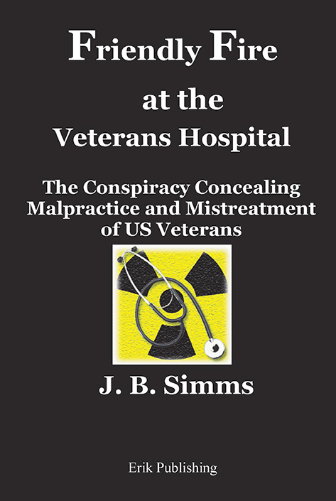 Friendly Fire at the Veterans Hospital-cover-VA Corruption
