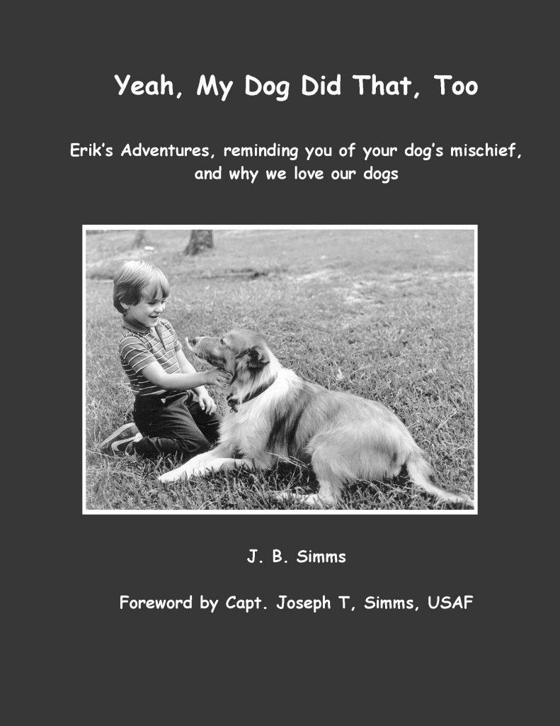 Dog stories Joe Simms and Erik home