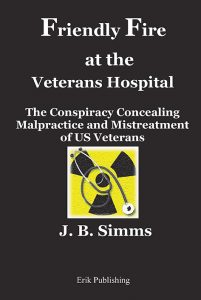 corruption criminal justice Friendly Fire at the Veterans Hospital