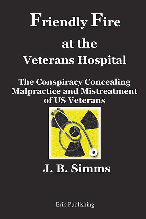 Friendly Fire at the Veterans Hospital-cover-VA Corruption