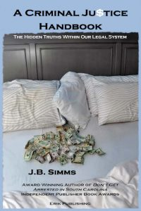 A Criminal Justice Handbook-JB Simms-Erik Publishing